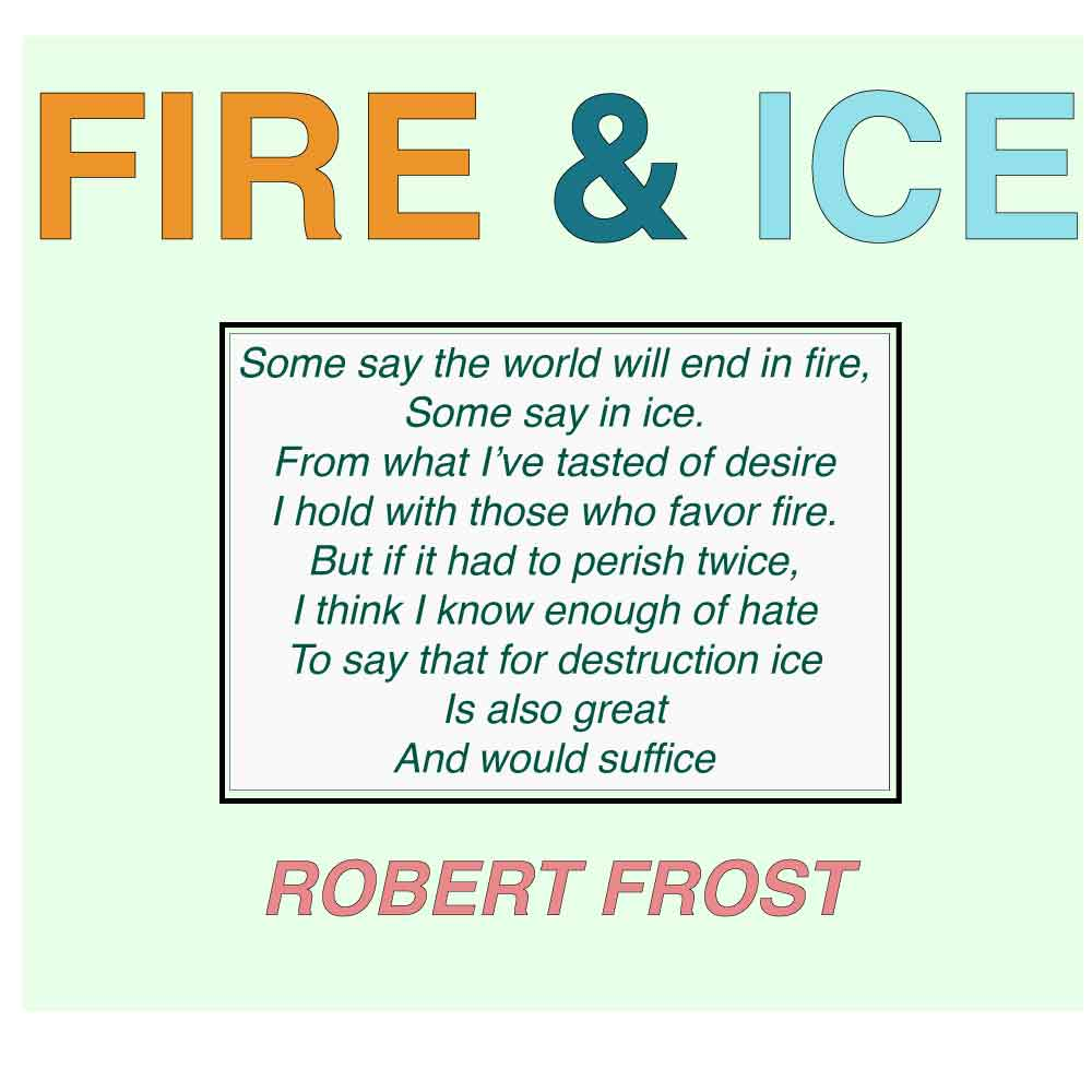 Fire and Ice poem Robert Frost Best Poems