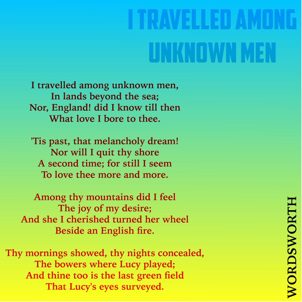 I travelled among unknown men poem by William Wordsworth