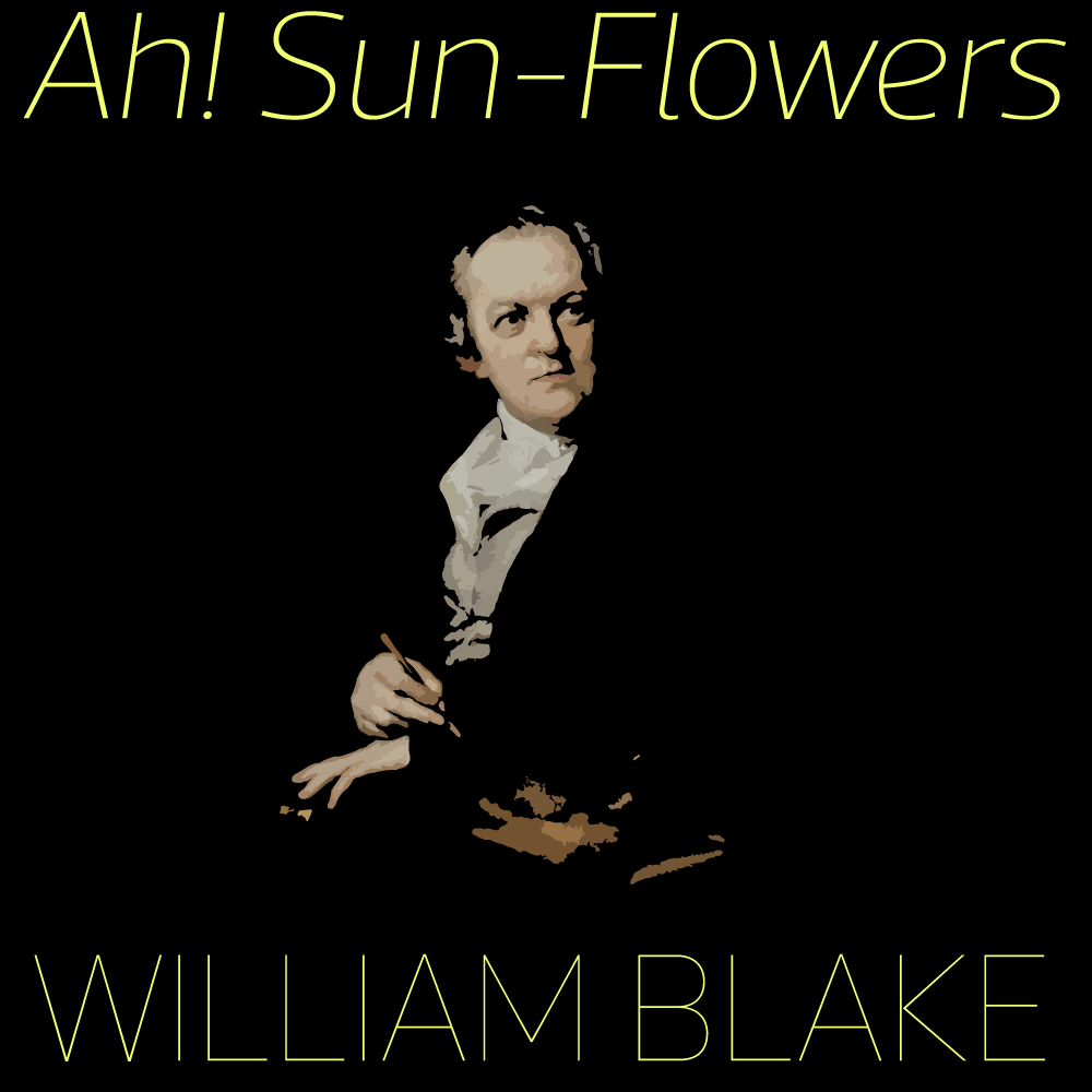 Ah Sunflower cover image featuring William Blake
