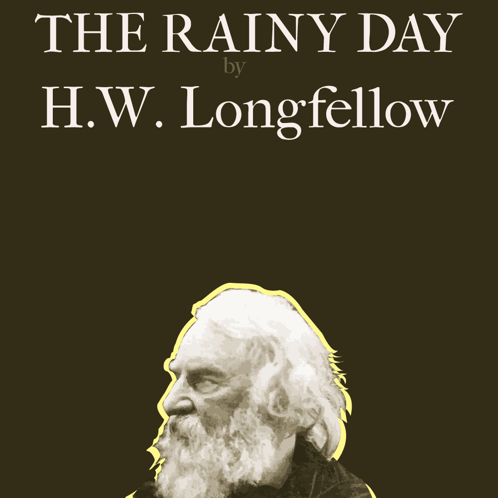 The Rainy Day by H.W Longfellow cover image